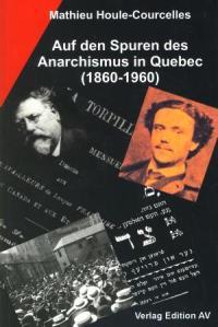 auf-den-spuren-des-anarchismus-in-quebec-1860-1960_978-3-868410518